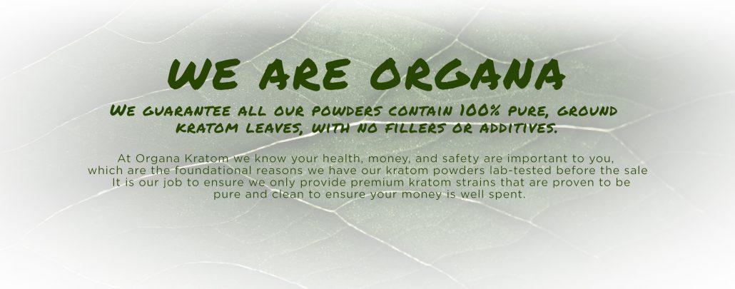 We Are Organa Kratom